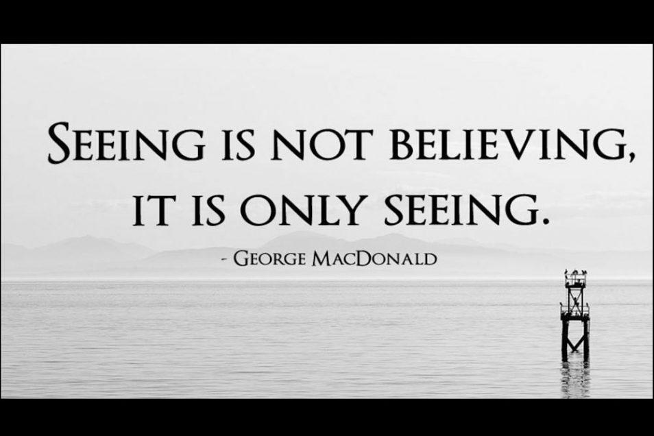 Seeing is Not Believing